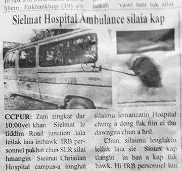 An ambulance at Sielmat Christian Hospital was hit by random gunfire.