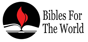 Bibles For The World - Taking God's Word to People of All